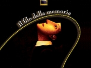 Il filo della memoria, a cura di A.Maranini
