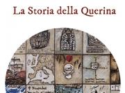 La Storia della Querina, Roma, AccaEdizioni, 2016